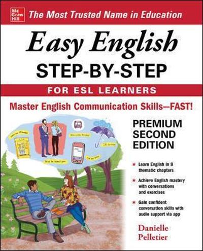 Easy English Step-by-Step for ESL Learners, Second Edition - Danielle Pelletier