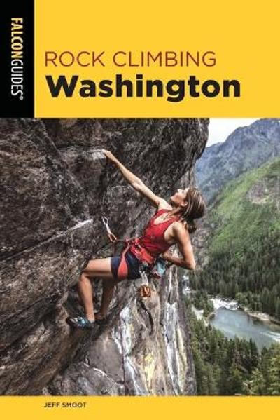 Rock Climbing Washington - Jeff Smoot