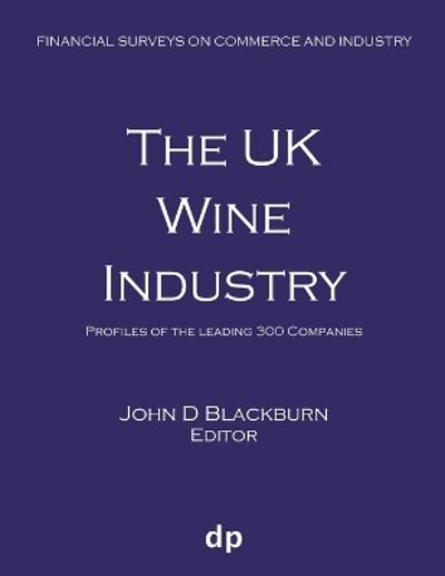 The UK Wine Industry - John D Blackburn
