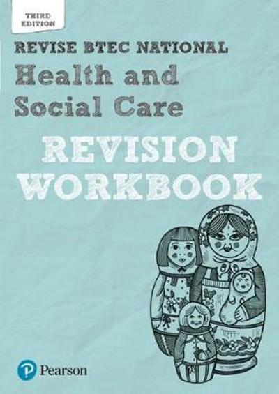 Revise BTEC National Health and Social Care Revision Workbook - Georgina Shaw
