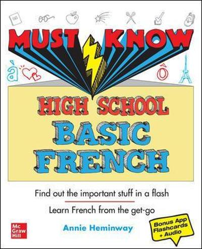 Must Know High School Basic French - Annie Heminway