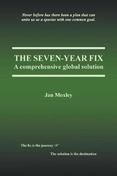 The Seven-Year Fix - Jan Moxley