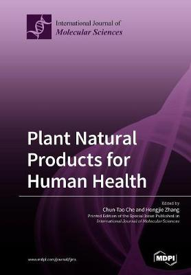Plant Natural Products for Human Health - Chun-Tao Che