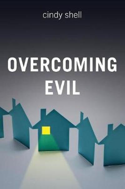 Overcoming Evil - Cindy Shell
