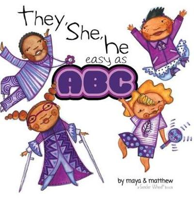 They, She, He easy as ABC - Maya Christina Gonzalez