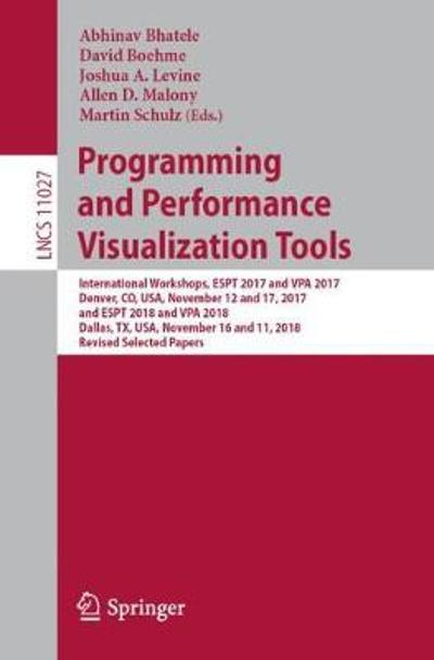 Programming and Performance Visualization Tools - Abhinav Bhatele