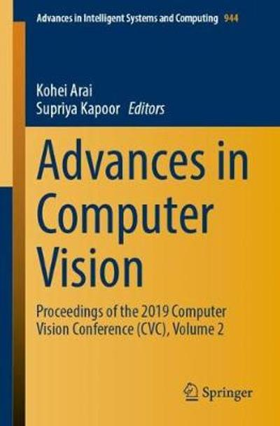 Advances in Computer Vision - Kohei Arai