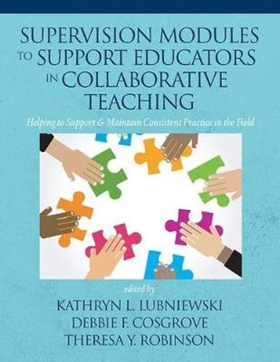 Supervision Modules to Support Educators in Collaborative Teaching - Kathryn L. Lubniewski