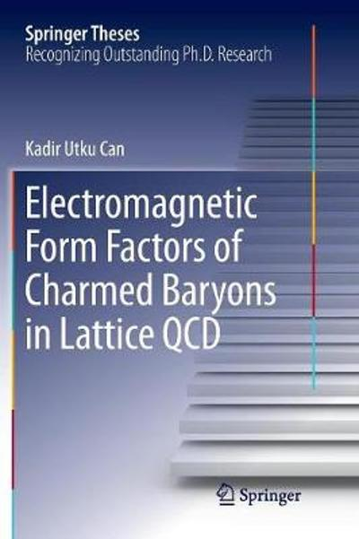 Electromagnetic Form Factors of Charmed Baryons in Lattice QCD - Kadir Utku Can