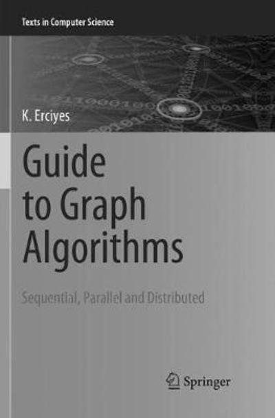 Guide to Graph Algorithms - K Erciyes