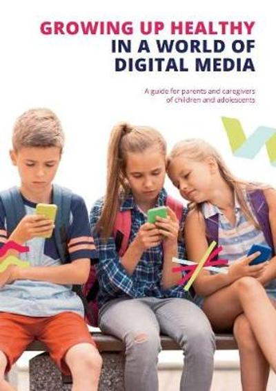 Growing up Healthy in a World of Digital Media - Richard Brinton