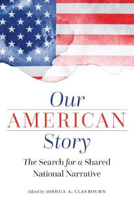Our American Story - Joshua Claybourn