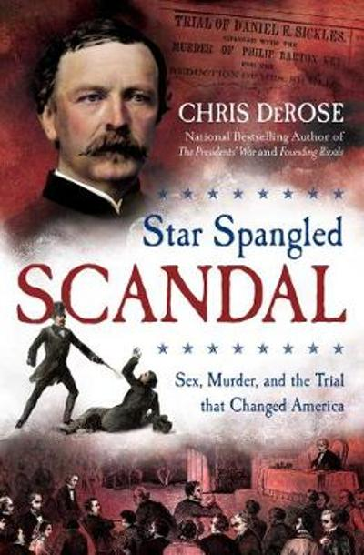 Star Spangled Scandal - Chris DeRose