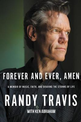 Forever and Ever, Amen - Randy Travis