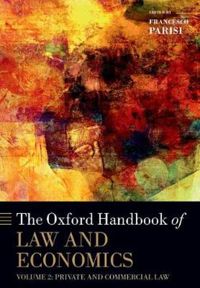 The Oxford Handbook of Law and Economics - Francesco Parisi