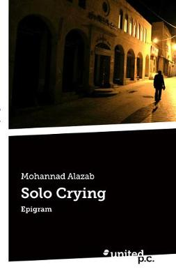 Solo Crying - Mohannad Alazab