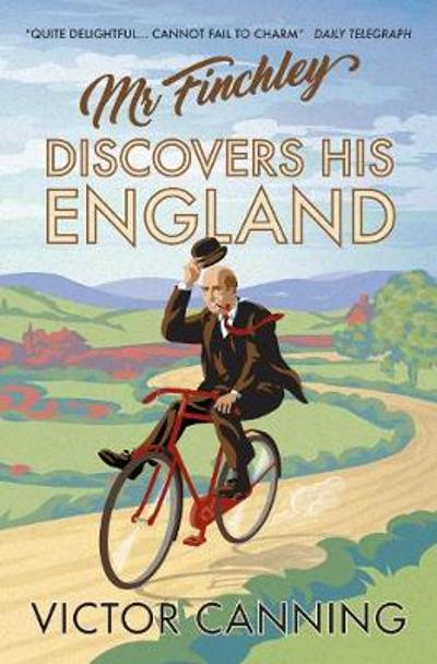 Mr Finchley Discovers His England - Victor Canning