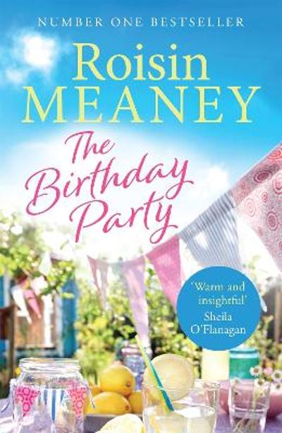 The Birthday Party - Roisin Meaney