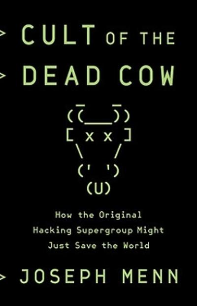 Cult of the Dead Cow - Joseph Menn