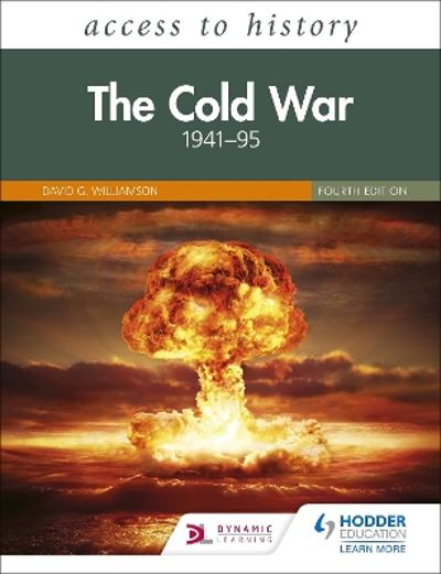 Access to History: The Cold War 1941-95 Fourth Edition - David Williamson