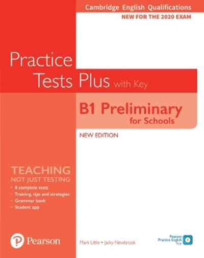 Cambridge English Qualifications: B1 Preliminary for Schools Practice Tests Plus Student's Book with key - Jacky Newbrook