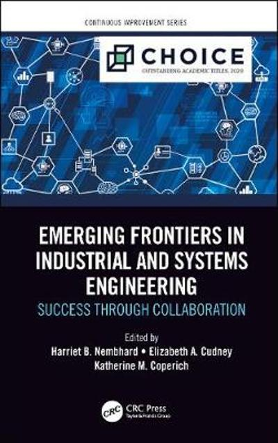 Emerging Frontiers in Industrial and Systems Engineering - Harriet B. Nembhard