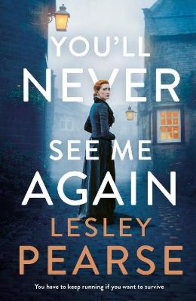 You'll Never See Me Again - Lesley Pearse
