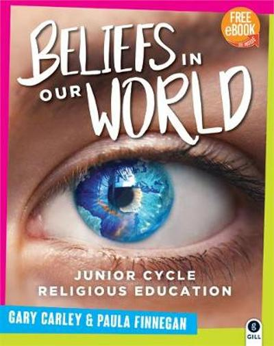 Beliefs in Our World - Gary Carley