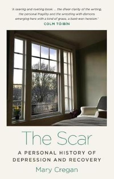 The Scar - Mary Cregan