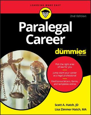 Paralegal Career For Dummies - Scott A. Hatch