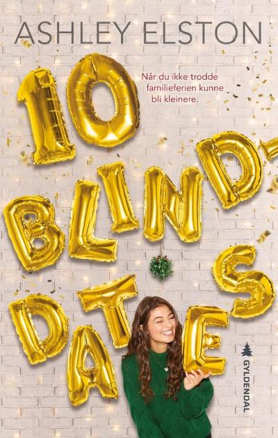 10 blinddates - Ashley Elston