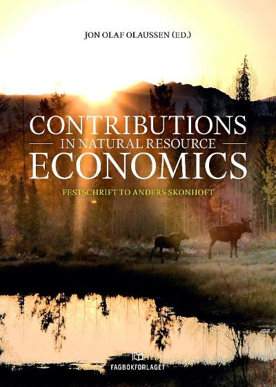 Contributions in natural resource economics - Jon Olaf Olaussen