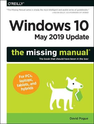 Windows 10 May 2019 Update: The Missing Manual - Pogue