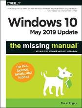 Windows 10 May 2019 Update: The Missing Manual - David Pogue