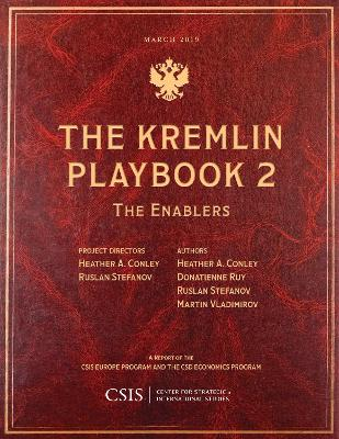 The Kremlin Playbook 2 - Heather A. Conley