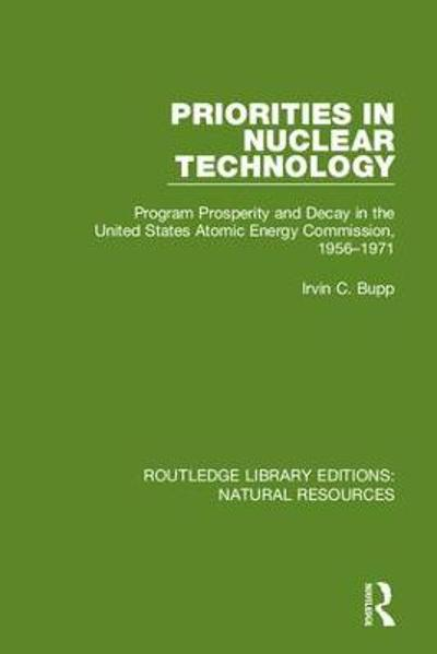 Priorities in Nuclear Technology - Irvin C. Bupp