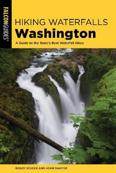 Hiking Waterfalls Washington - Roddy Scheer