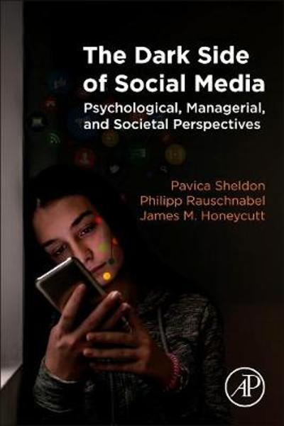 The Dark Side of Social Media - Pavica Sheldon