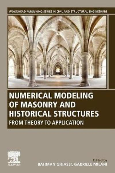 Numerical Modeling of Masonry and Historical Structures - Bahman Ghiassi