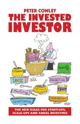 The Invested Investor - Peter Cowley