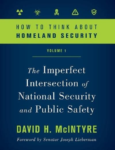 How to Think about Homeland Security - David H. McIntyre