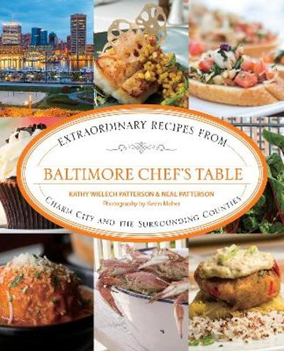 Baltimore Chef's Table - Kathryn Wielech Patterson
