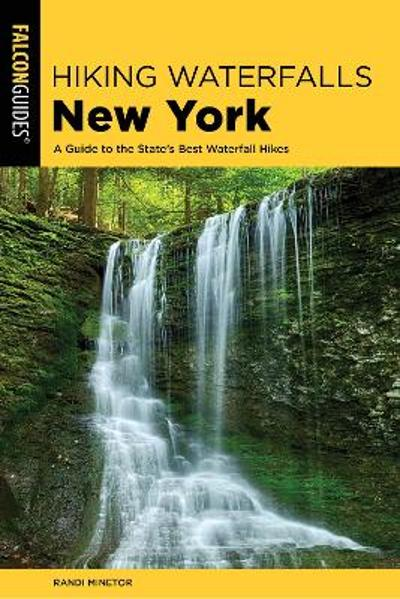Hiking Waterfalls New York - Randi Minetor