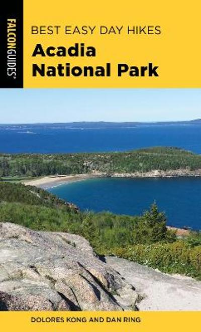 Best Easy Day Hikes Acadia National Park - Dolores Kong