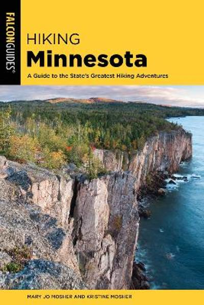 Hiking Minnesota - Mary Jo Mosher