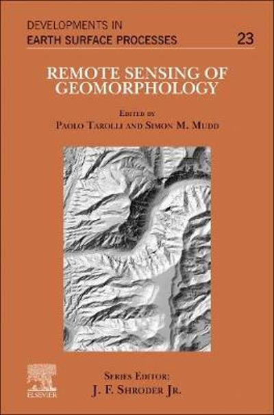 Remote Sensing of Geomorphology - Paolo Tarolli