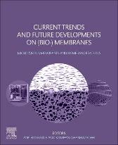 Current Trends and Future Developments on (Bio-) Membranes - Angelo Basile Kamran Ghasemzadeh