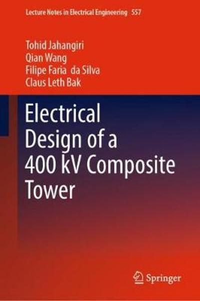Electrical Design of a 400 kV Composite Tower - Tohid Jahangiri