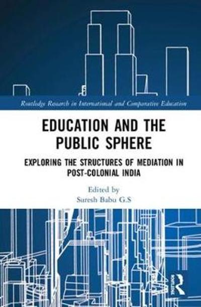 Education and the Public Sphere - Suresh Babu G.S