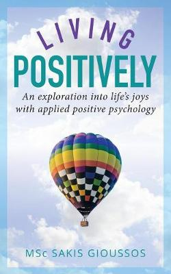 Living Positively - Sakis Gioussos